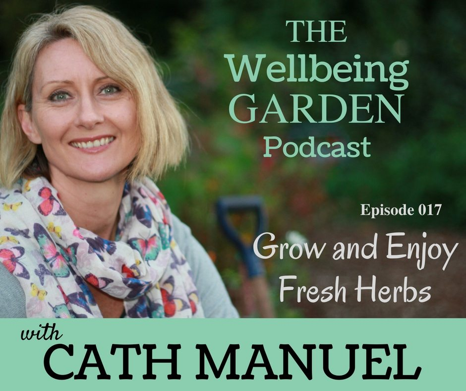 Episode 017 – Grow and Enjoy Fresh Herbs